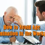 How to Avoid Age Discrimination in the Workplace?